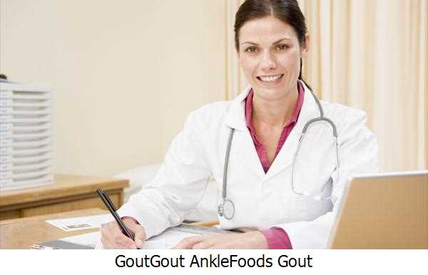 Gout,Gout Ankle,Foods Gout