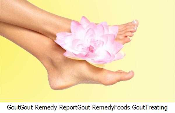 Gout,Gout Remedy Report,Gout Remedy,Foods Gout,Treating Gout
