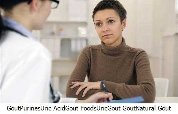 Gout,Purines,Uric Acid,Gout Foods,Uric,Gout Gout,Natural Gout Remedies,Gout Remedies,Natural Gout