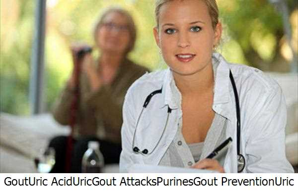 Gout,Uric Acid,Uric,Gout Attacks,Purines,Gout Prevention,Uric Acid Levels,Treating Gout,Gout Alcohol,Gout Patients