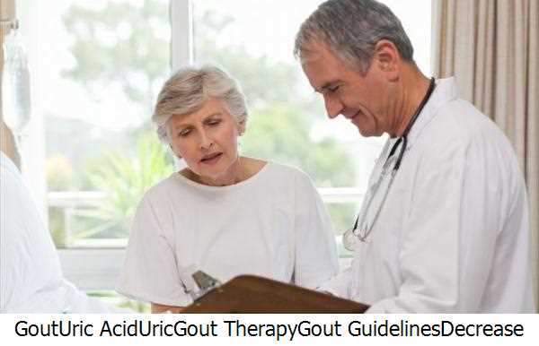 Gout,Uric Acid,Uric,Gout Therapy,Gout Guidelines,Decrease Uric Acid,Purines,Gout Treatment