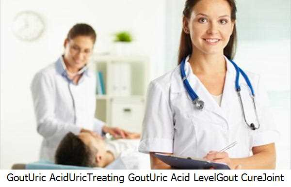 Gout,Uric Acid,Uric,Treating Gout,Uric Acid Level,Gout Cure,Joint Pain
