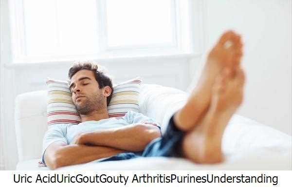 Uric Acid,Uric,Gout,Gouty Arthritis,Purines,Understanding Gout,Gout Patients,Joint Pain,Gouty Tophi